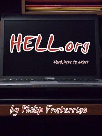 Hell.org ebook by Philip Fraterrigo