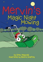 Mervin's Magic Night Mowing ebook by Drew Maywald