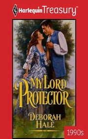 My Lord Protector ebook by Deborah Hale