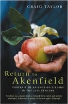 Return To Akenfield ebook by Craig Taylor