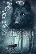 Wolfsmal - Der Wolf in deinem Blut ebook by Aurelia L. Night