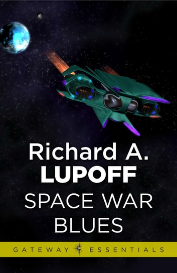 Space War Blues ebook by Richard A. Lupoff