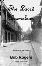 THE LACED CHAMELEON ebook by Bob Rogers
