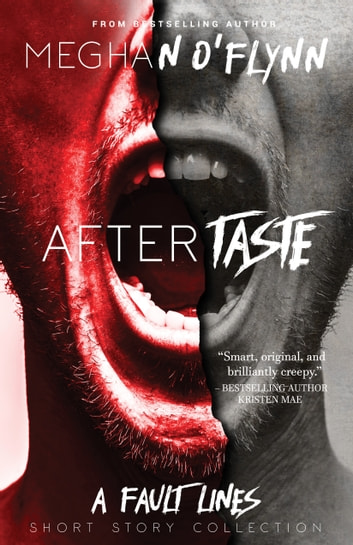 Aftertaste - A Fault Lines Short Story Collection ebook by Meghan O'Flynn