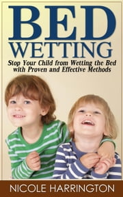 Bedwetting ebook by Nicole Harrington