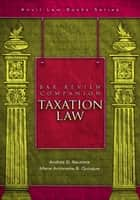 Bar Review Companion: Taxation ebook by Andres D. Bautista, Marie Antonette Quiogue