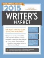 2015 Writer's Market ebook by Robert Lee Brewer