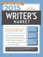2015 Writer's Market - The Most Trusted Guide to Getting Published ebook by Robert Lee Brewer