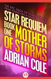 Mother of Storms ebook by Adrian Cole