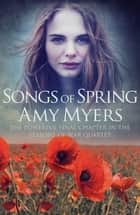 「Songs of Spring」(Amy Myers著)