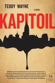 Kapitoil - A Novel ebook by Teddy Wayne