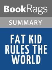Fat Kid Rules the World by K.L. Going l Summary & Study Guide ebook by BookRags