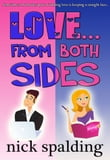 Love... From Both Sides (The laugh-out-loud romantic comedy)