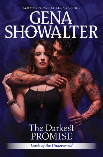 The Darkest Promise - A Dark, Demonic Paranormal Romance ebook by Gena Showalter