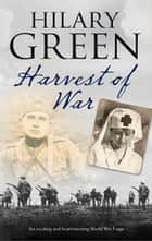 Harvest of War ebook by Hilary Green