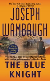 The Blue Knight ebook by Joseph Wambaugh