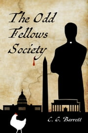 The Odd Fellows Society ebook by C.G. Barrett