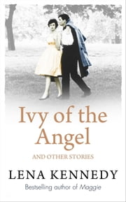 Ivy of the Angel - And Other Stories ebook by Lena Kennedy