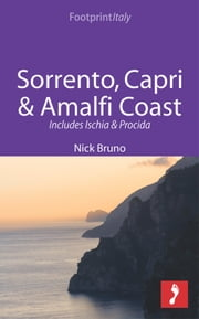 Sorrento, Capri & Amalfi Coast Footprint Focus Guide: Includes Ischia & Procida ebook by Footprint Travel