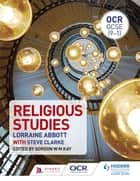 OCR GCSE (9-1) Religious Studies eBook by Lorraine Abbott, Gordon Kay, Steve Clarke