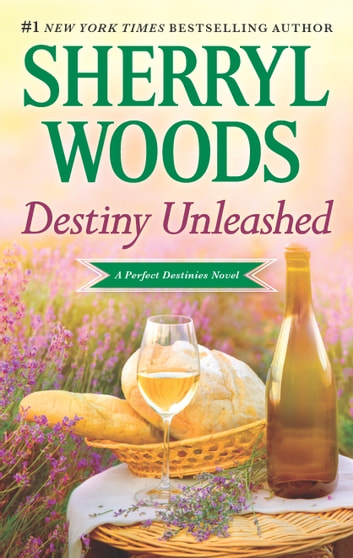 Destiny Unleashed ebook by Sherryl Woods