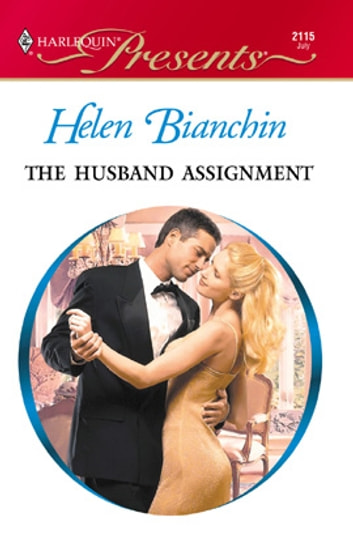 The Husband Assignment ebook by Helen Bianchin