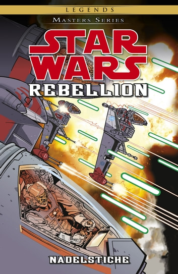 Star Wars Masters, Band 13 - Rebellion III - Nadelstiche eBook by Jeremy Barlow
