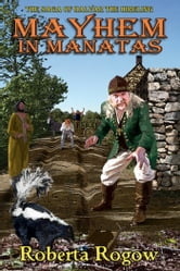 Mayhem in Manatas ebook by Roberta Rogow