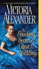 The Shocking Secret of a Guest at the Wedding ebook by