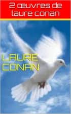 2 œuvres de laure conan ebook by laure conan