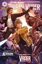 Darth Vader 12 ebook by Jason Aaron, Kieron Gillen, Salvador Larroca,...