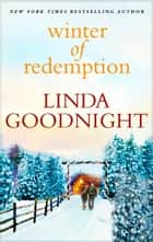 Winter of Redemption ebook by Linda Goodnight