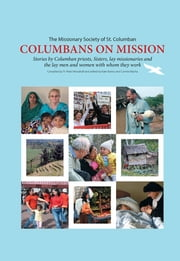Columbans on Mission ebook by Peter Woodruff