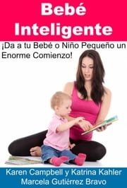 Bebé Inteligente ebook by Karen Campbell