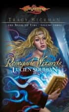 Renegade Wizards ebook by Lucien Soulban