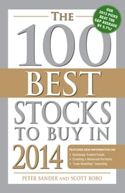 The 100 Best Stocks to Buy in 2014 ebook by Peter Sander,Scott Bobo