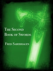 The Second Book Of Swords ebook by Fred Saberhagen
