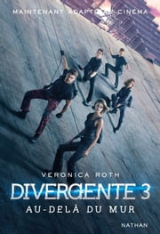 Divergente 3 ebook by Veronica Roth