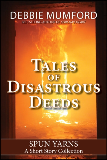 Tales of Disastrous Deeds ebook by Debbie Mumford