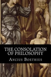 The Consolation of Philosophy ebook by Ancius Boethius,H. R. James