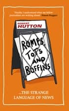 Romps, Tots and Boffins ebook by Robert Hutton
