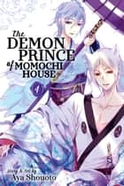 The Demon Prince of Momochi House, Vol. 4 ebook by Aya Shouoto