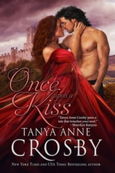 Once Upon a Kiss ebook by Tanya Anne Crosby
