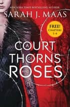 A Court of Thorns and Roses eSampler ebook by Sarah J. Maas