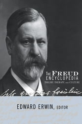 The Freud Encyclopedia - Theory, Therapy, and Culture ebook by