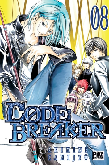Code:Breaker T08 ebook by Akimine Kamijyô