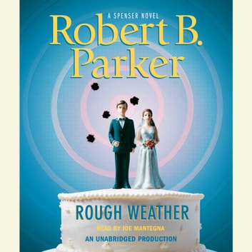 Rough Weather audiobook by Robert B. Parker