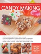 The Complete Photo Guide to Candy Making ebook by Autumn Carpenter