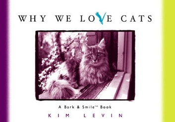Why We Love Cats ebook by Kim Levin