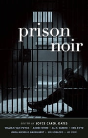 Prison Noir ebook by Joyce Carol Oates